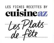 Fiches Cuisine AZ - Les Plats de Fête - recettes